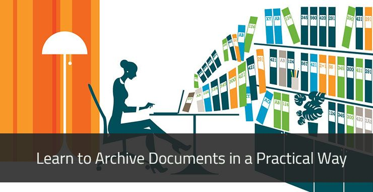 How do you learn to archive documents in a practical way?