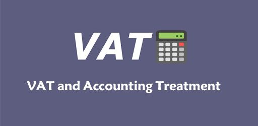 Value Added Tax and Accounting Treatment (VAT)
